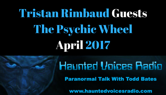 April 18, 2017 | The Psychic Wheel | Haunted Voices Radio