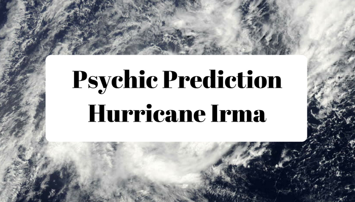 Accurate Psychic Prediction | Hurricane Irma