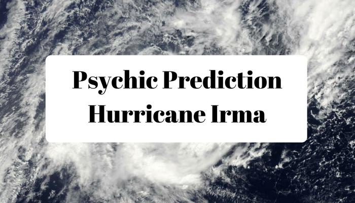 Accurate Psychic Prediction | Hurricane Irma