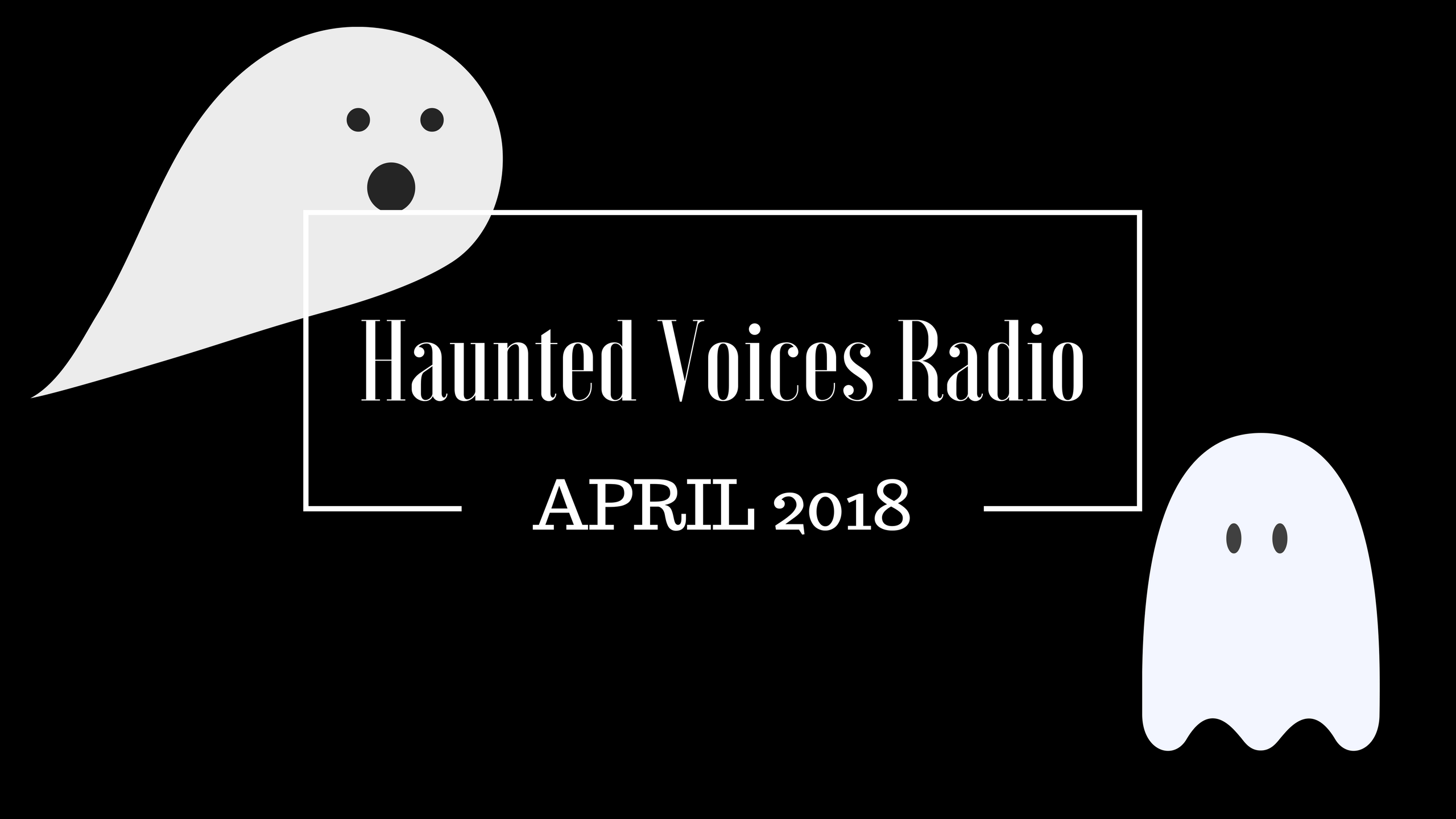 April 3, 2018 | The Psychic Wheel | Haunted Voices Radio